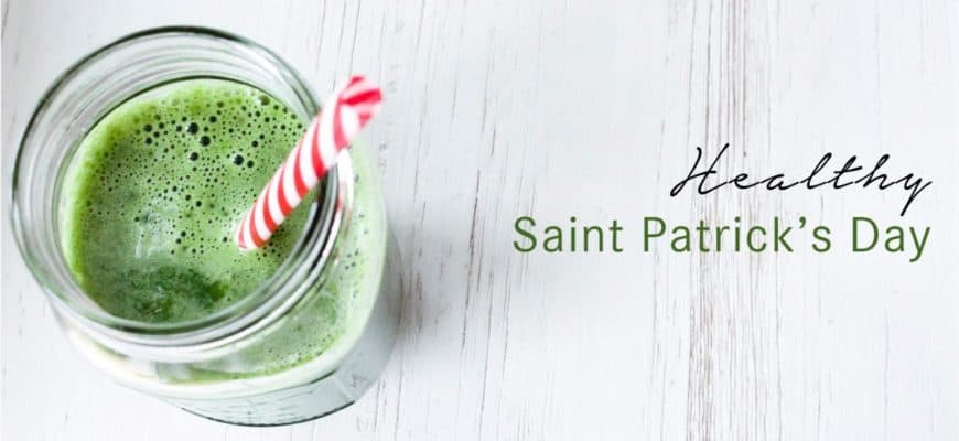 Healthy Saint Patrick's Day Treats & Recipes